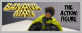 Banana Man Action Figure
